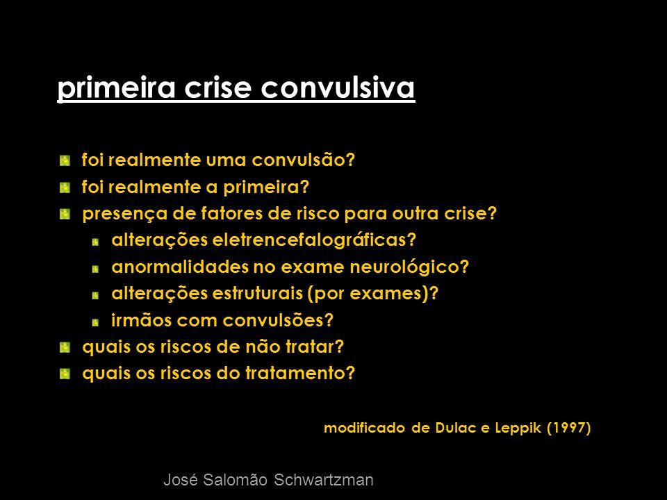 primeira crise convulsiva foi realmente uma convulsão? foi realmente a primeira? presença de fatores de risco para outra crise? alterações eletrencefa