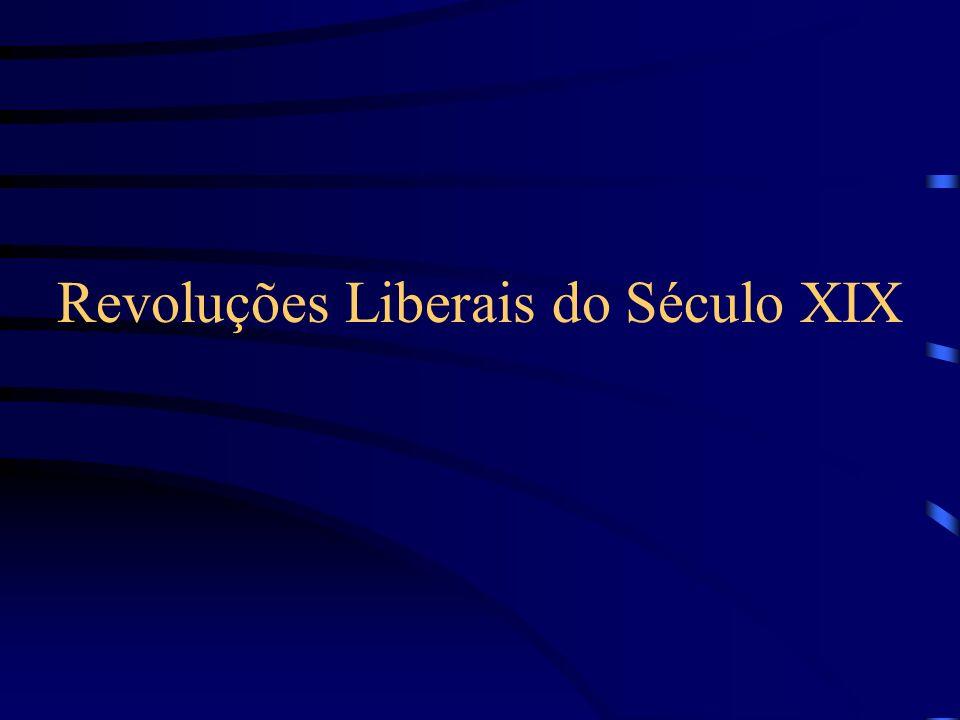 Revoluções Liberais do Século XIX