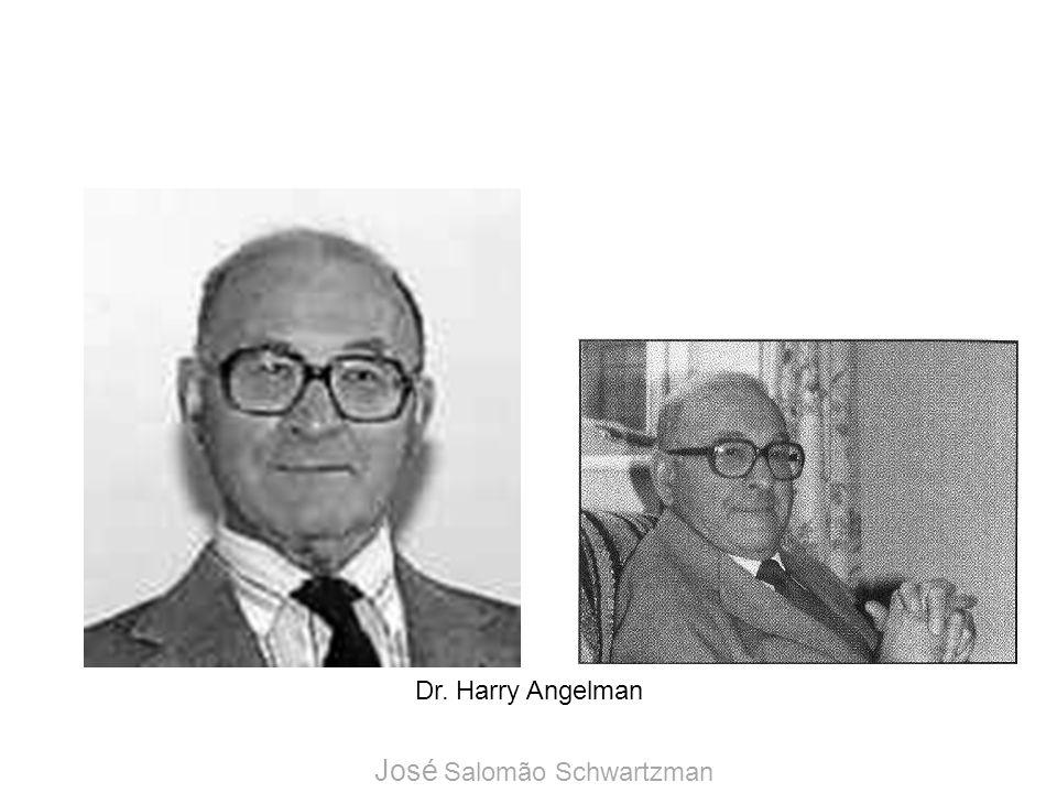 Dr. Harry Angelman José Salomão Schwartzman