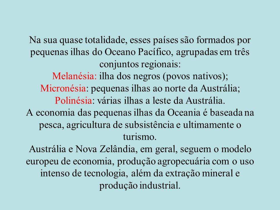 Na sua quase totalidade, esses países são formados por pequenas ilhas do Oceano Pacífico, agrupadas em três conjuntos regionais: Melanésia: ilha dos n