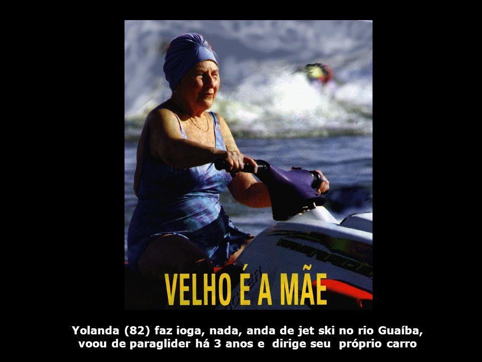 Yolanda (82) faz ioga, nada, anda de jet ski no rio Guaíba, voou de paraglider há 3 anos e dirige seu próprio carro
