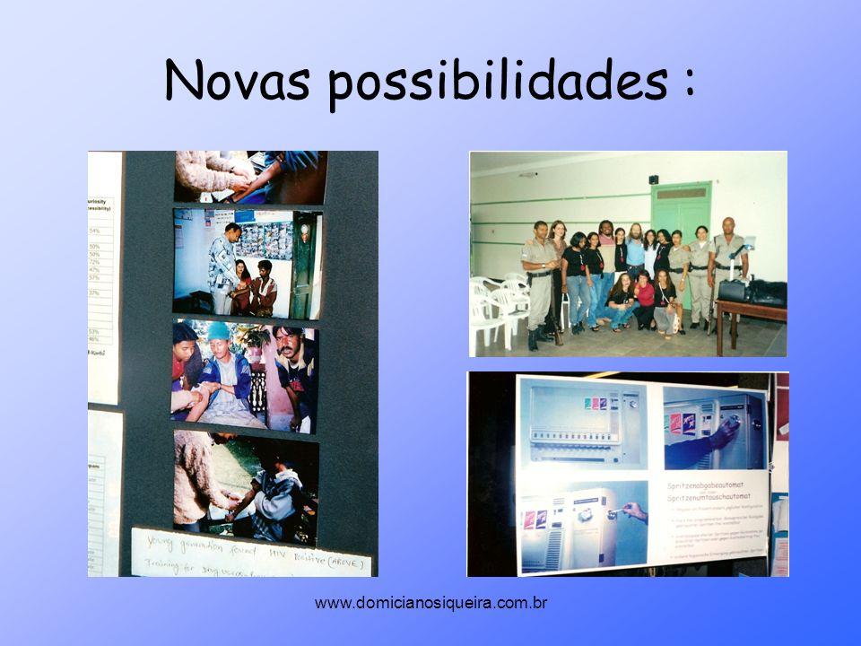 www.domicianosiqueira.com.br Novas possibilidades :