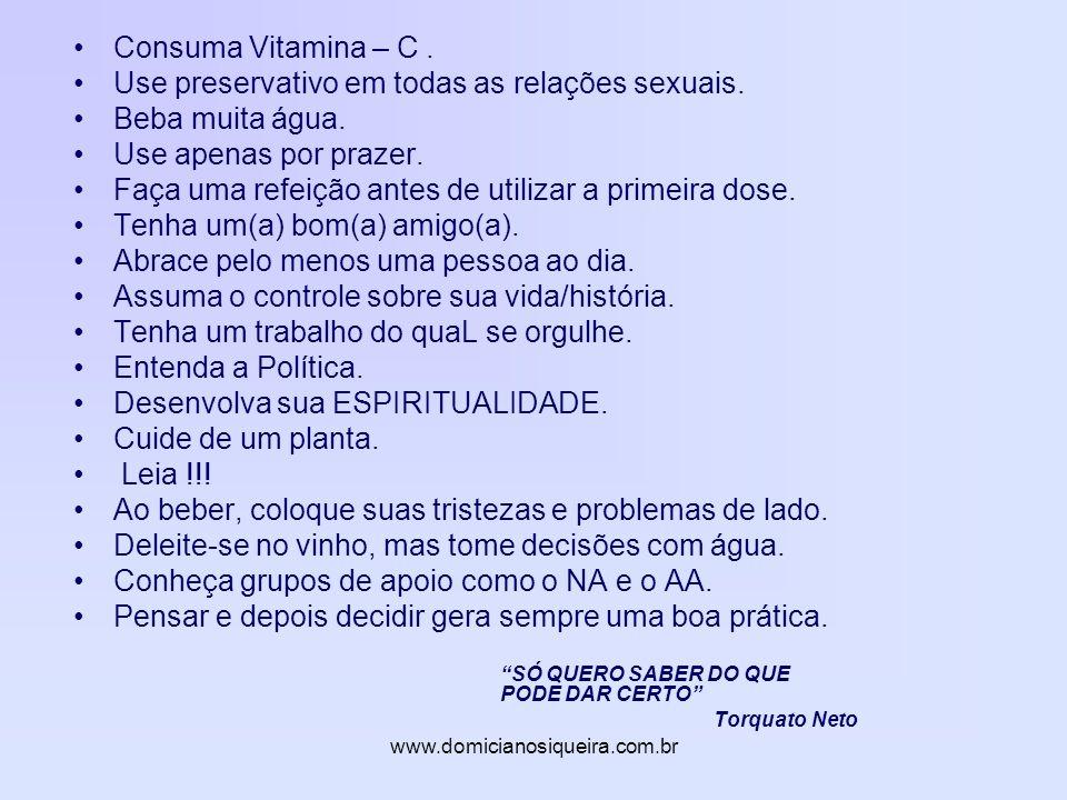 www.domicianosiqueira.com.br Consuma Vitamina – C.