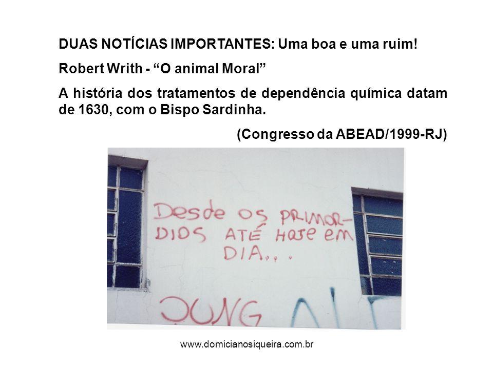 www.domicianosiqueira.com.br DUAS NOTÍCIAS IMPORTANTES: Uma boa e uma ruim.