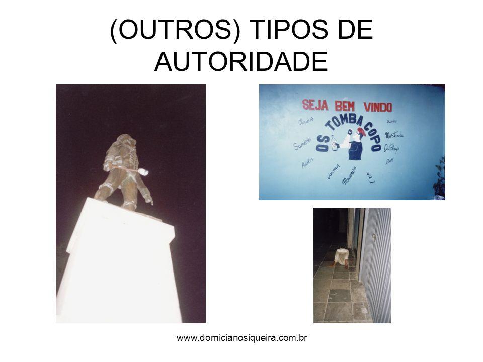 www.domicianosiqueira.com.br (OUTROS) TIPOS DE AUTORIDADE