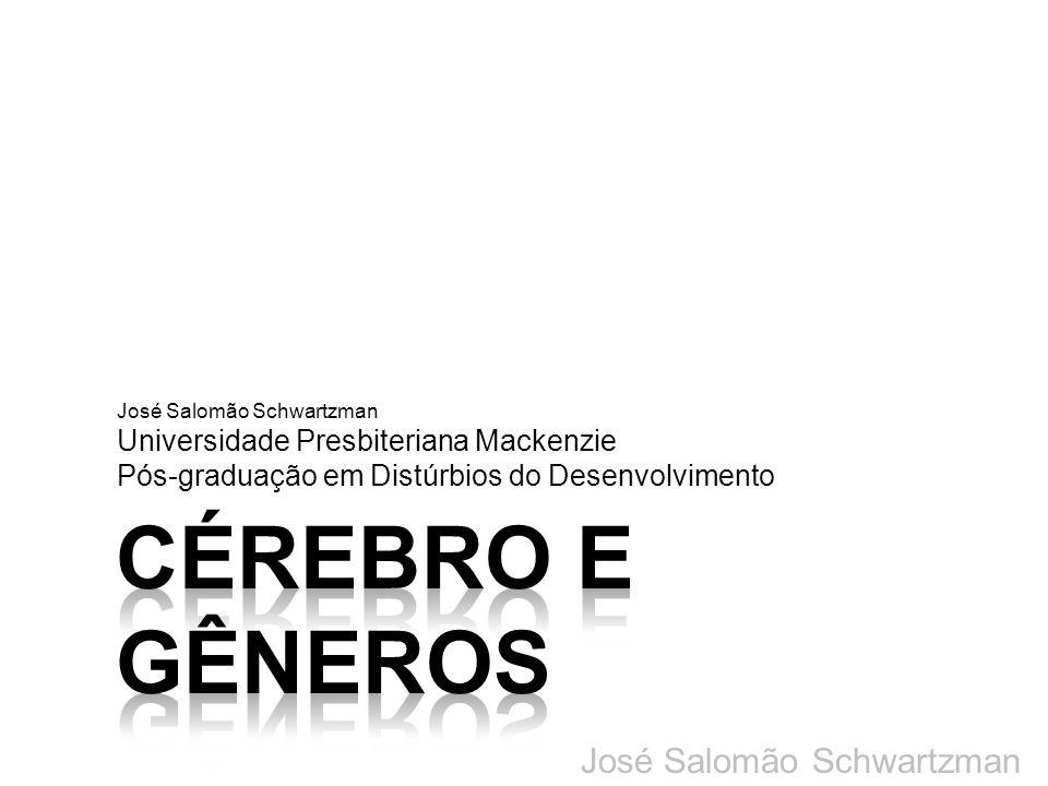 Universidade Presbiteriana Mackenzie Pós-graduação em Distúrbios do Desenvolvimento José Salomão Schwartzman