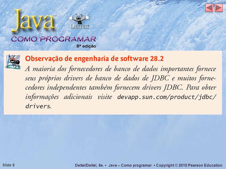 Deitel/Deitel, 8e. Java – Como programar Copyright © 2010 Pearson Education Slide 19