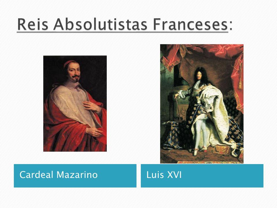 Cardeal MazarinoLuis XVI
