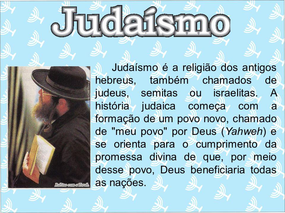 Judaísmo é a religião dos antigos hebreus, também chamados de judeus, semitas ou israelitas. A história judaica começa com a formação de um povo novo,