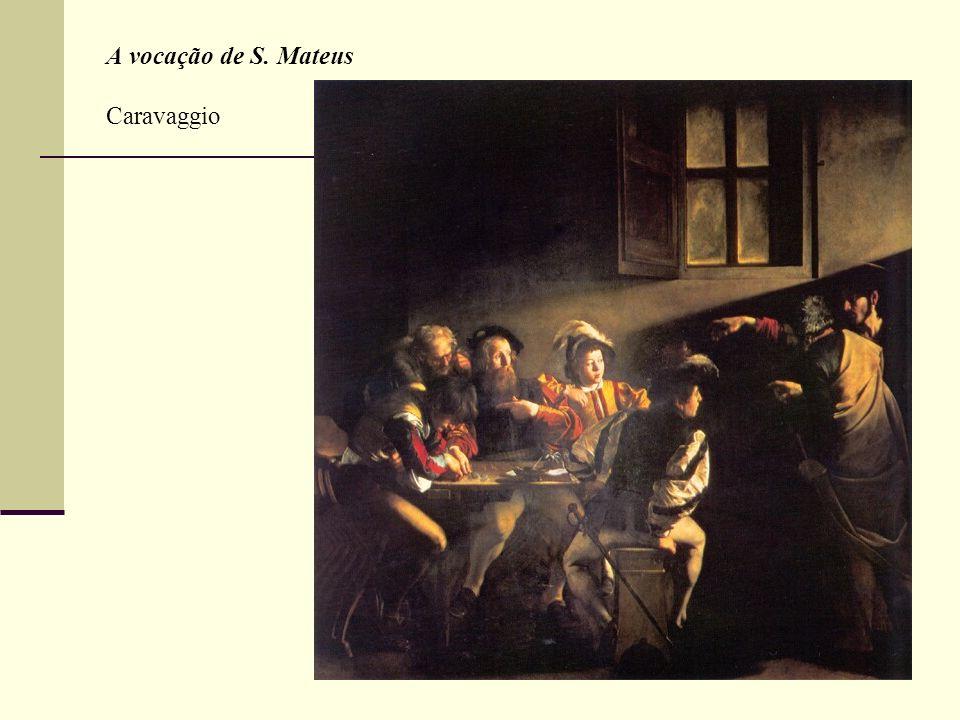 A vocação de S. Mateus Caravaggio