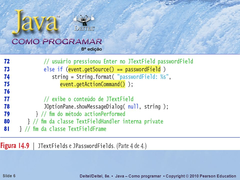 Deitel/Deitel, 8e. Java – Como programar Copyright © 2010 Pearson Education Slide 37