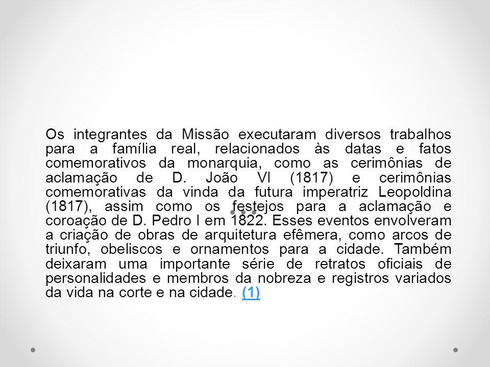 Os integrantes da Missão executaram diversos trabalhos para a família real, relacionados às datas e fatos comemorativos da monarquia, como as cerimôni