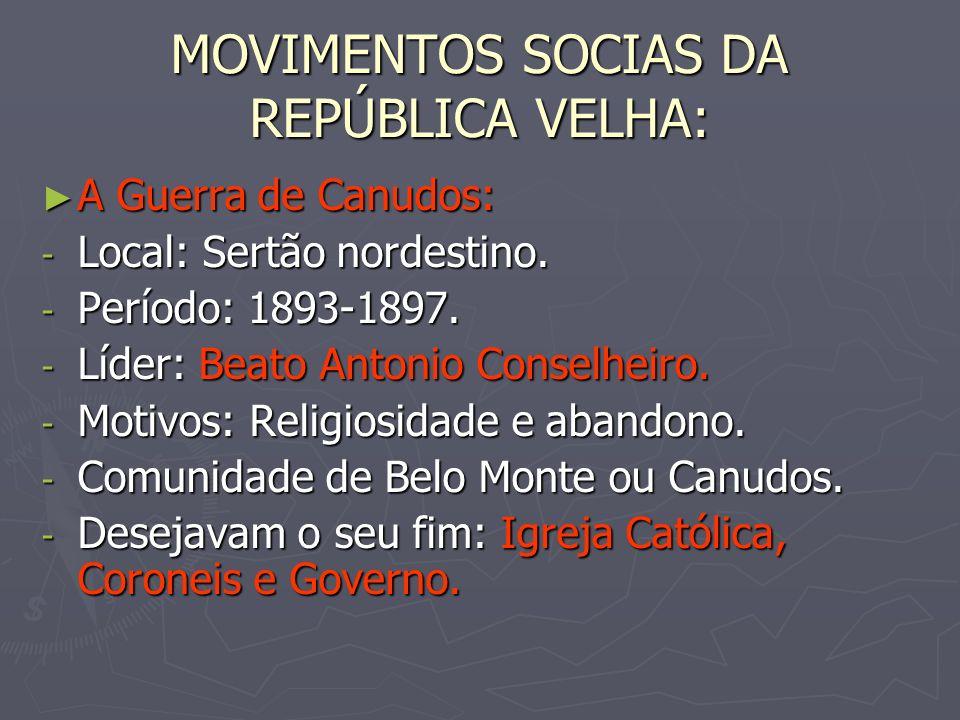 -A imprensa caracterizava o movimento como formado por fanáticos religiosos, marginais, assassinos e monarquistas.