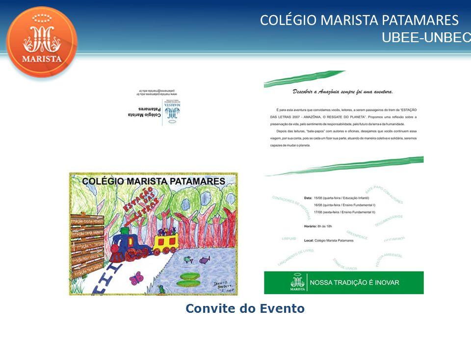 UBEE-UNBEC COLÉGIO MARISTA PATAMARES Convite do Evento
