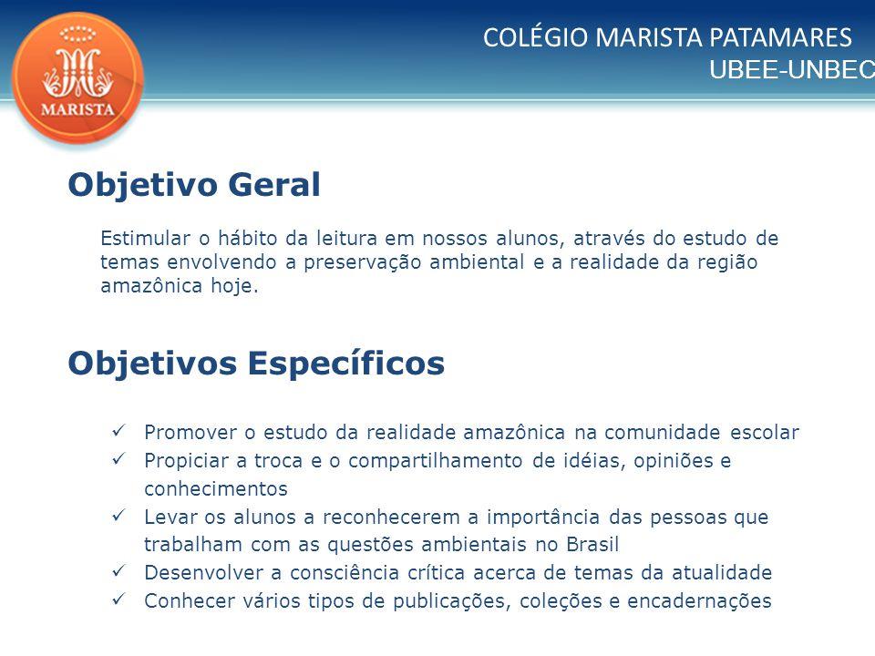 UBEE-UNBEC COLÉGIO MARISTA PATAMARES Abertura: Palavra da Direção