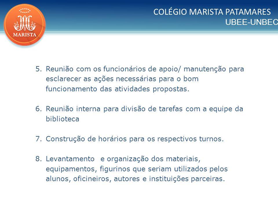 UBEE-UNBEC COLÉGIO MARISTA PATAMARES 9.
