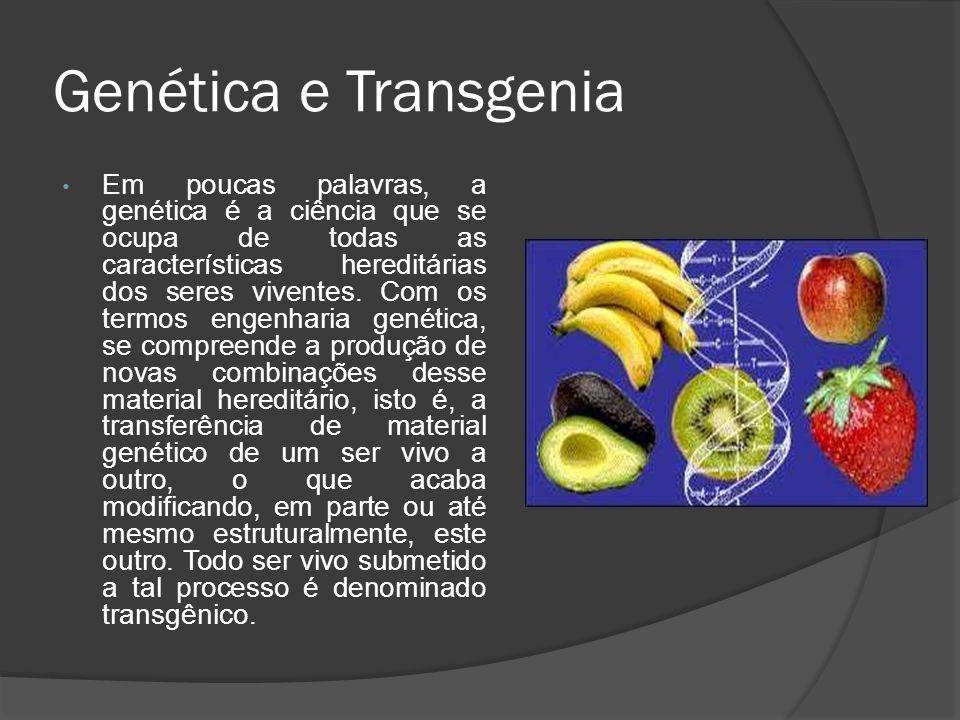 Genética e Transgenia Em poucas palavras, a genética é a ciência que se ocupa de todas as características hereditárias dos seres viventes. Com os term