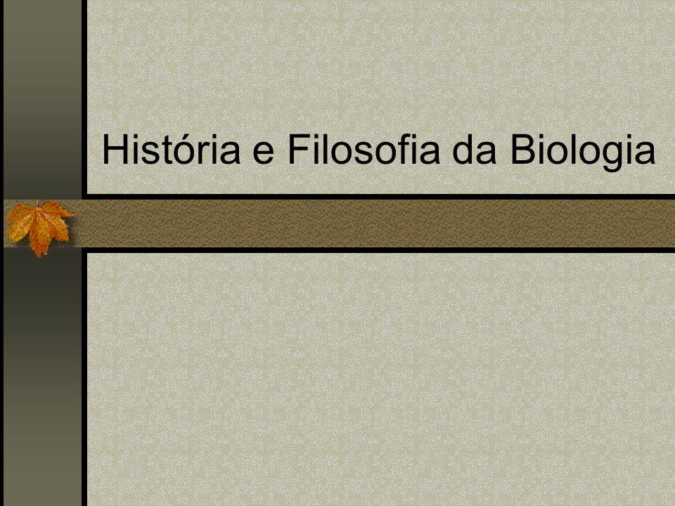 História e Filosofia da Biologia