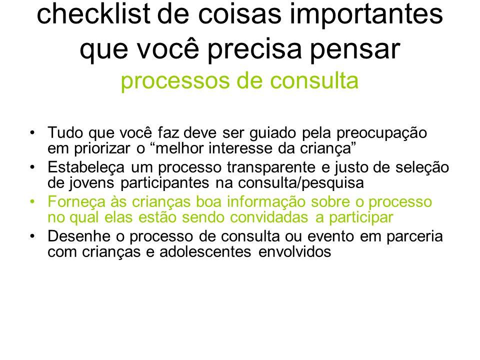 checklist de coisas importantes que você precisa pensar processos de consulta Tudo que você faz deve ser guiado pela preocupação em priorizar o melhor