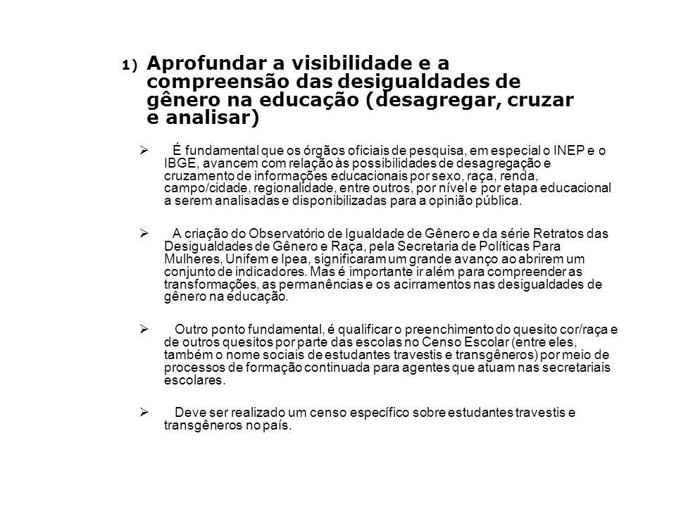 É fundamental que os órgãos oficiais de pesquisa, em especial o INEP e o IBGE, avancem com relação às possibilidades de desagregação e cruzamento de i