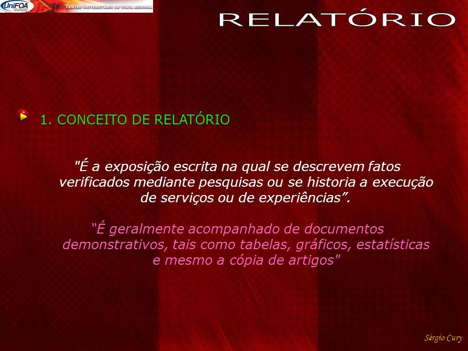 Sérgio Cury 1.CONCEITO DE RELATÓRIO
