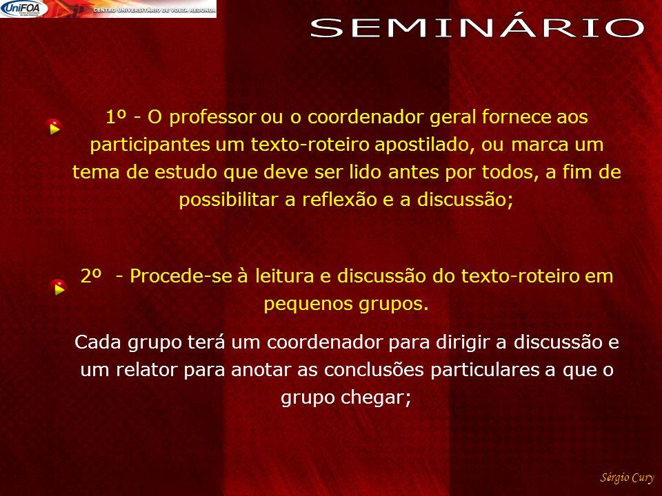 1º - O professor ou o coordenador geral fornece aos participantes um texto-roteiro apostilado, ou marca um tema de estudo que deve ser lido antes por