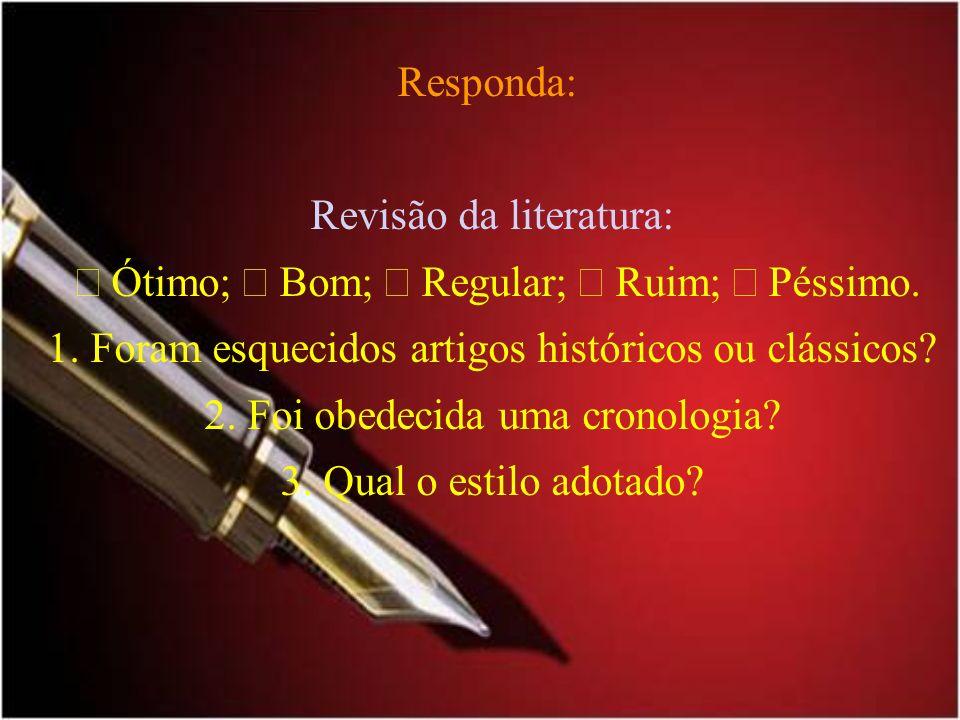 RESUMO ou RESENHA Antes de começar a escrever seu resumo crítico você deve se certificar de ter feito uma boa leitura do texto, identificando: 1.