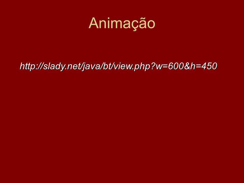 Animação http://slady.net/java/bt/view.php?w=600&h=450