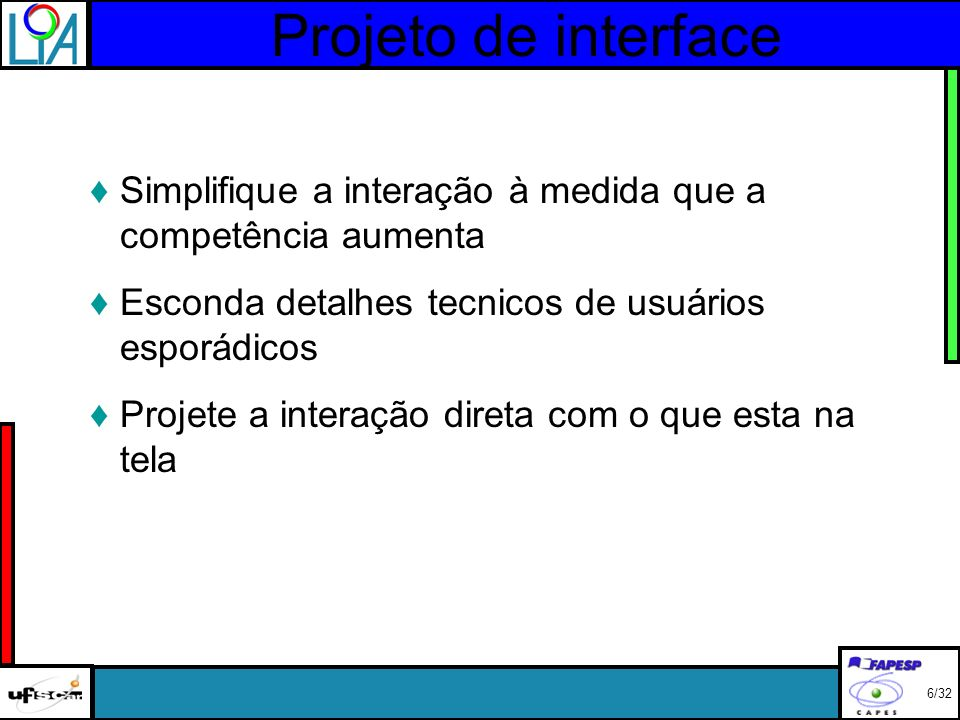 Projeto de interface Análise da tarefa reflete o caso de uso.
