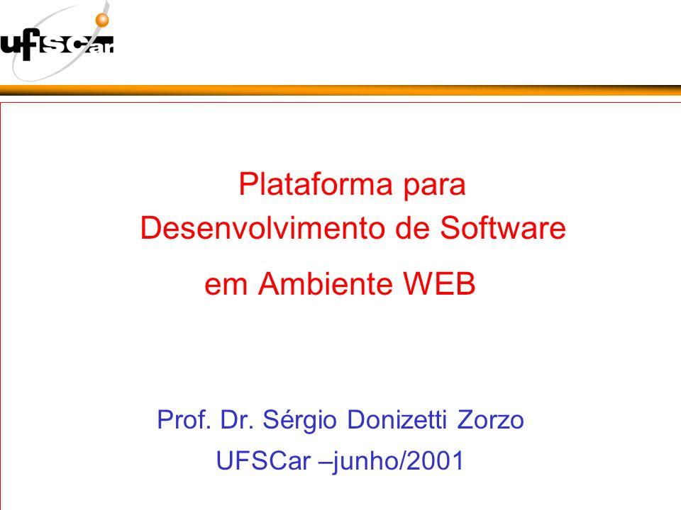 Plataforma para Desenvolvimento de Software em Ambiente WEB Prof.