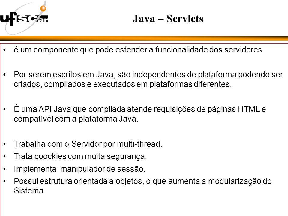 é um componente que pode estender a funcionalidade dos servidores.