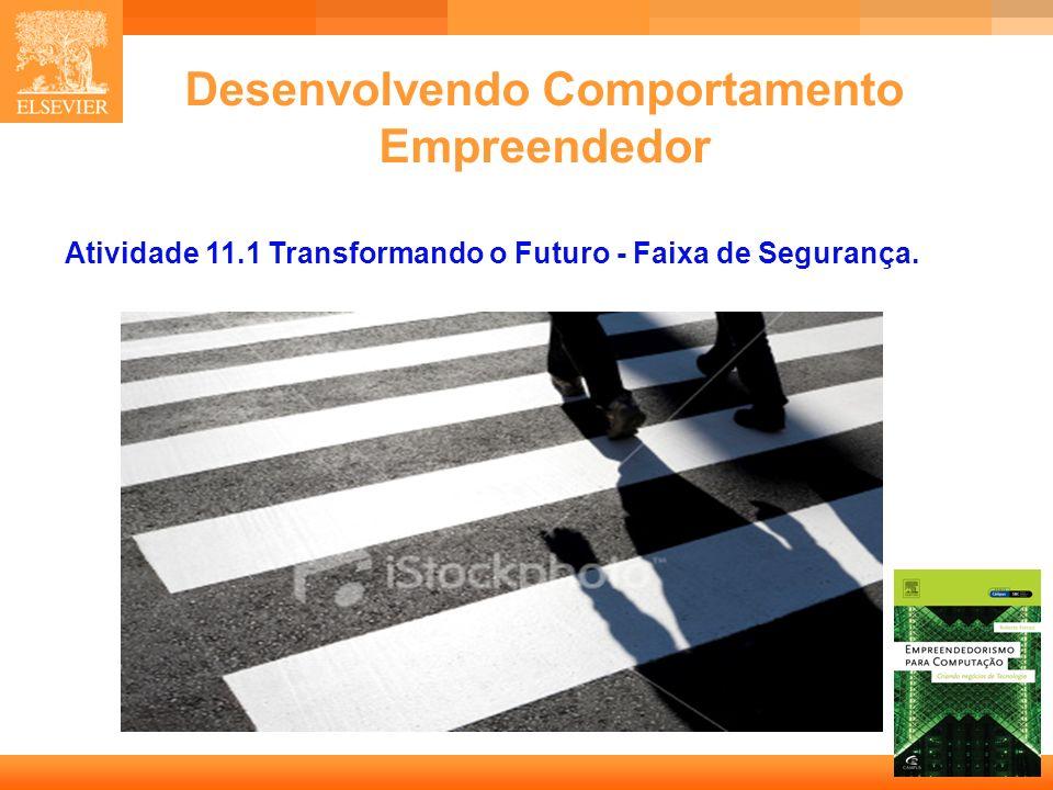 8 Capa Desenvolvendo Comportamento Empreendedor Atividade 11.1 Transformando o Futuro - Faixa de Segurança.
