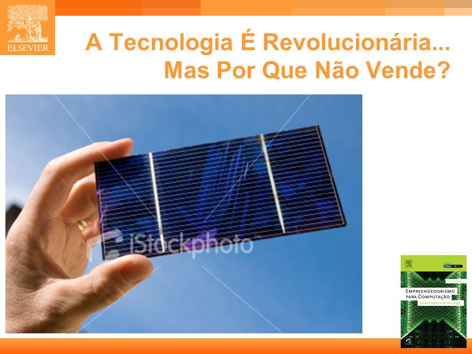 2 Capa A Tecnologia É Revolucionária... Mas Por Que Não Vende?