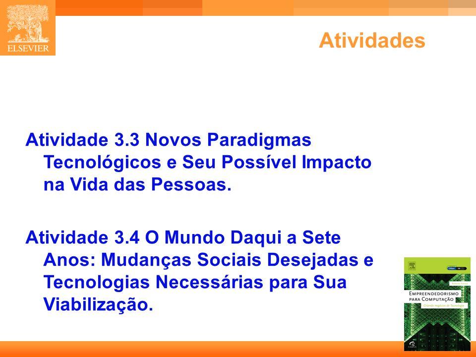 11 Capa Atividades Atividade 3.3 Novos Paradigmas Tecnológicos e Seu Possível Impacto na Vida das Pessoas. Atividade 3.4 O Mundo Daqui a Sete Anos: Mu
