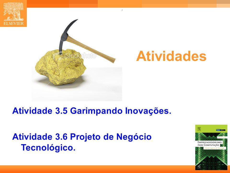 18 Capa Atividades Atividade 3.5 Garimpando Inovações. Atividade 3.6 Projeto de Negócio Tecnológico.