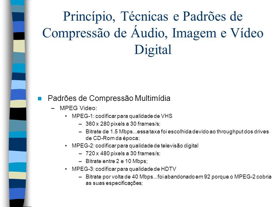 Princípio, Técnicas e Padrões de Compressão de Áudio, Imagem e Vídeo Digital Padrões de Compressão Multimídia –MPEG Video: MPEG-1: codificar para qual