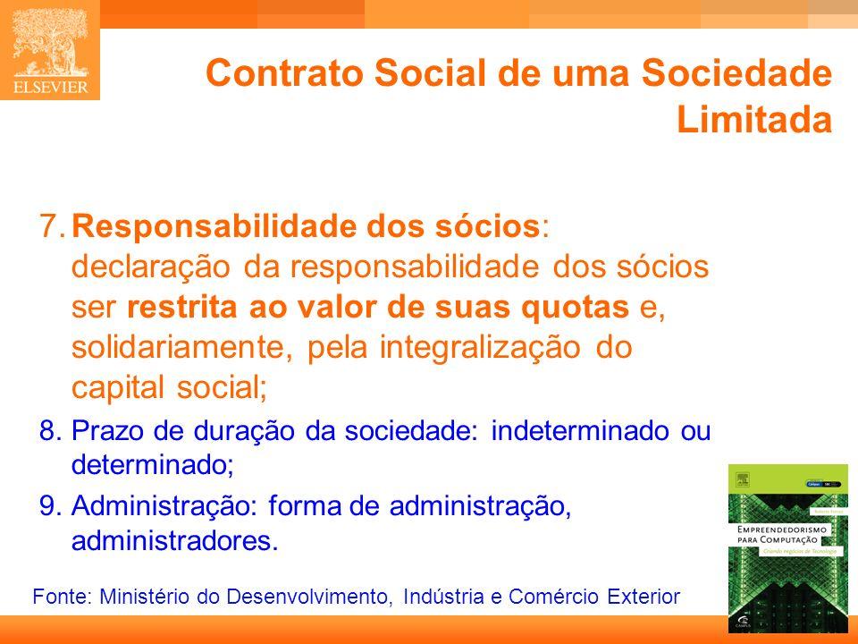10 Capa Contrato Social de uma Sociedade Limitada 7.Responsabilidade dos sócios: declaração da responsabilidade dos sócios ser restrita ao valor de su