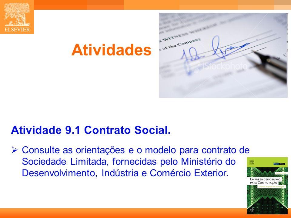 14 Capa Atividades Atividade 9.1 Contrato Social. Consulte as orientações e o modelo para contrato de Sociedade Limitada, fornecidas pelo Ministério d