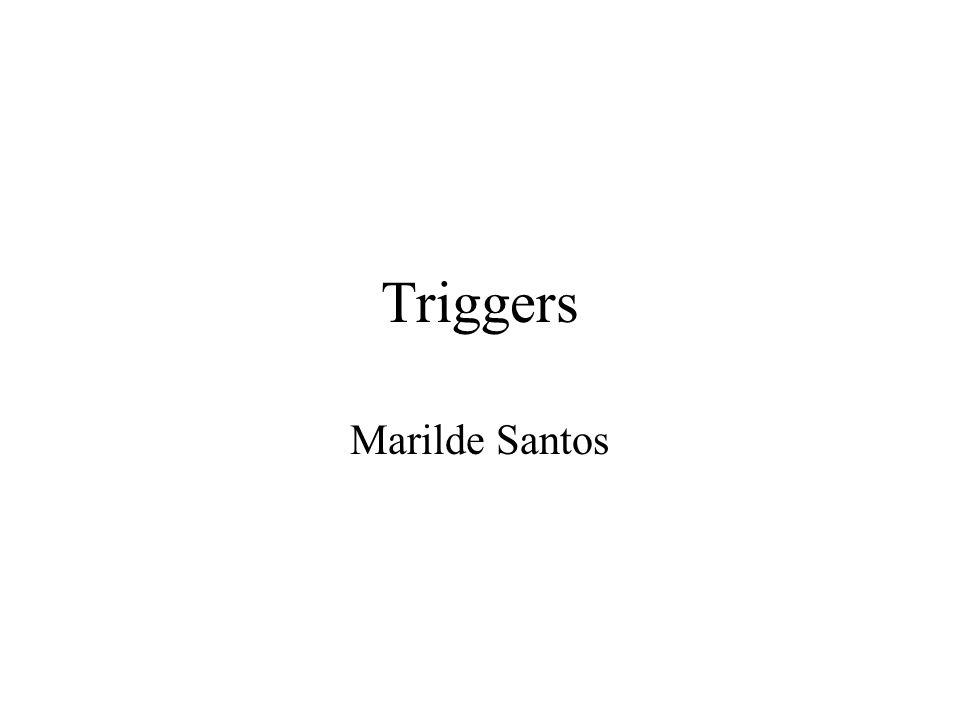 Triggers Marilde Santos