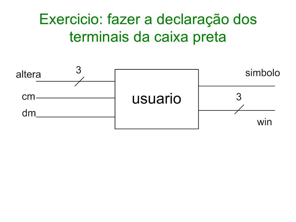 Comando case Possível usar internamente a function e always: case ( ) A: --- ; B: --- ;.