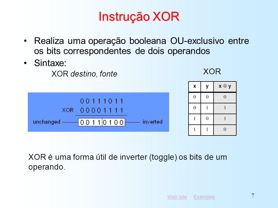Web siteWeb site ExamplesExamples 28 Aplicações (3 de 5) mov Large,bx cmp ax,bx jna Next mov Large,ax Next: Comparar AX com BX sem sinal e copiar o maior entre eles na variável denotada Large mov Small,ax cmp bx,ax jnl Next mov Small,bx Next: Compare AX com BX com sinal e copiar o menor dentre eles numa variável denotada Small