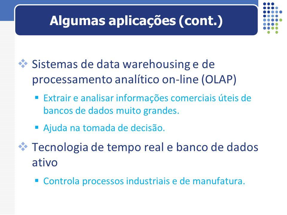 Sistemas de data warehousing e de processamento analítico on-line (OLAP) Extrair e analisar informações comerciais úteis de bancos de dados muito gran