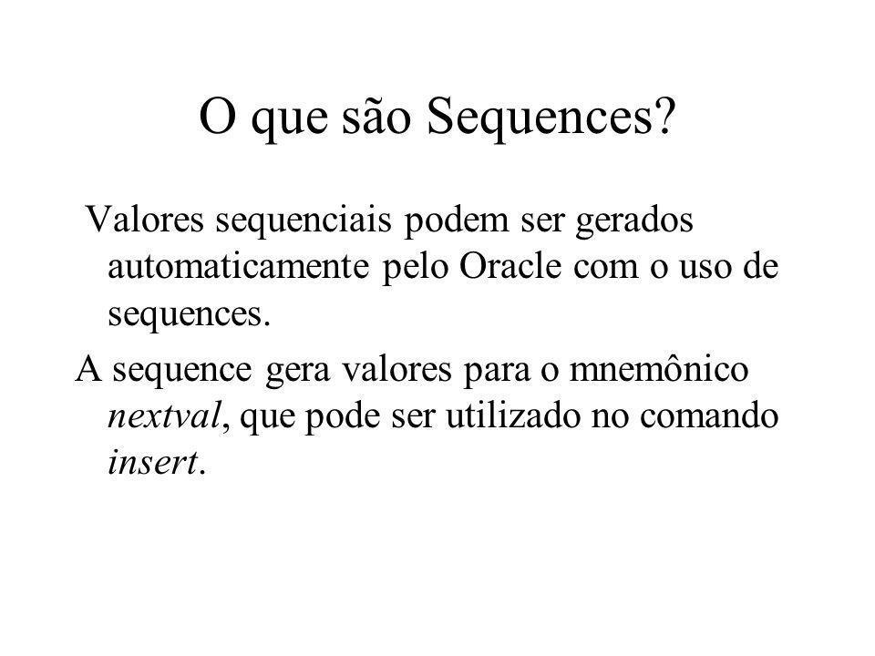 O que são Sequences.