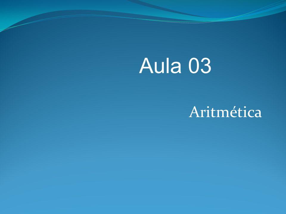 Aritmética Aula 03