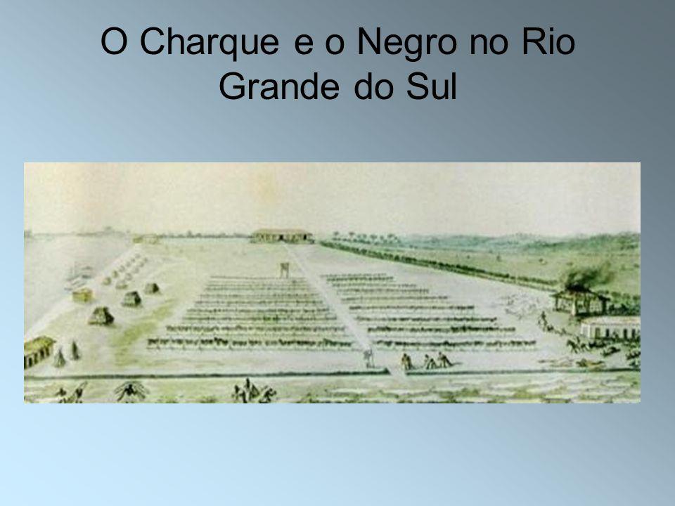 O Charque e o Negro no Rio Grande do Sul