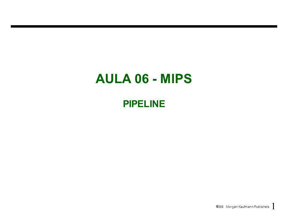 32 1998 Morgan Kaufmann Publishers Exemplo de inserção de parada sinais 0