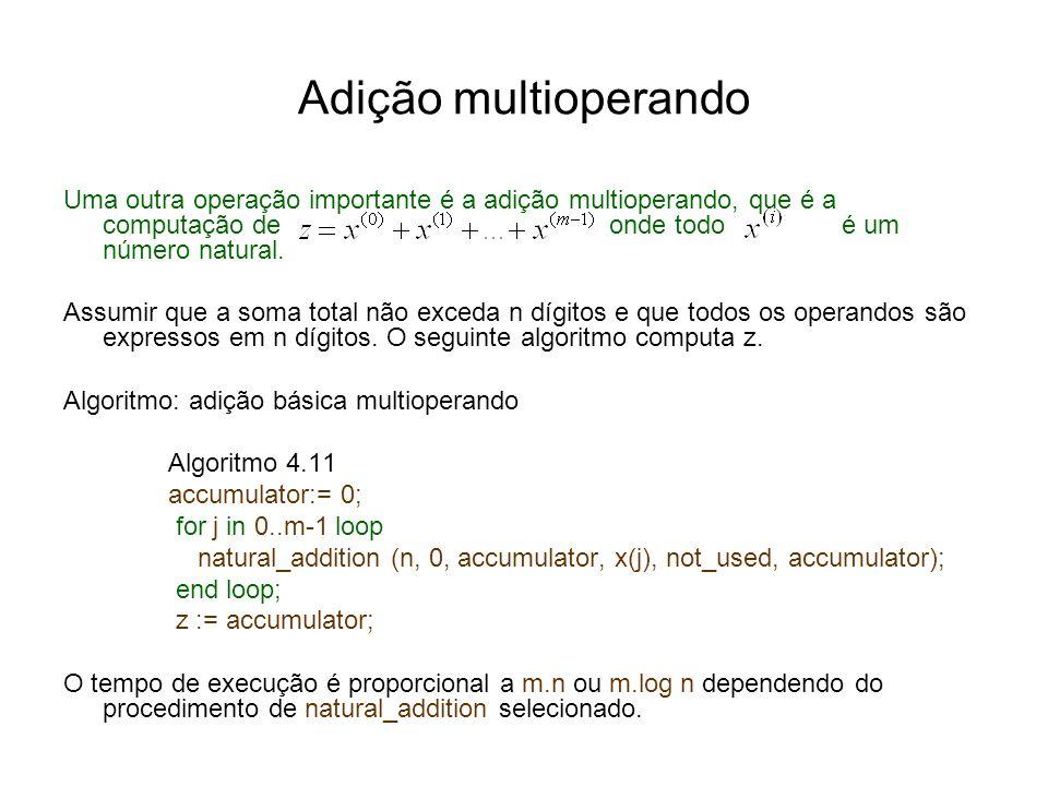 Adição multioperando Uma outra operação importante é a adição multioperando, que é a computação de onde todo é um número natural. Assumir que a soma t