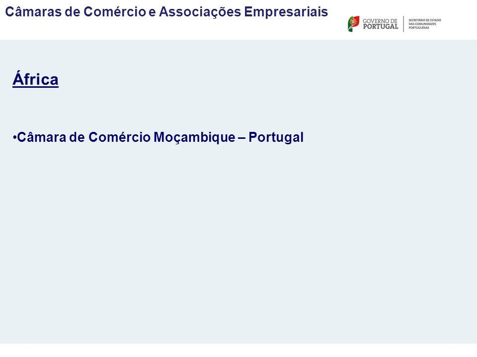 Câmaras de Comércio e Associações Empresariais África Câmara de Comércio Moçambique – Portugal