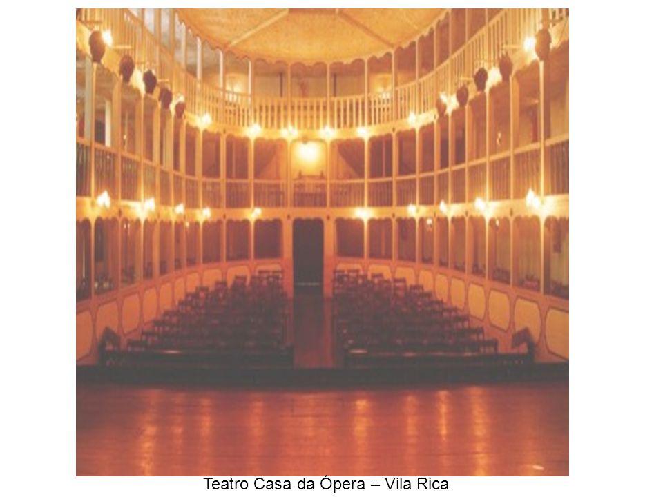 Teatro Casa da Ópera – Vila Rica