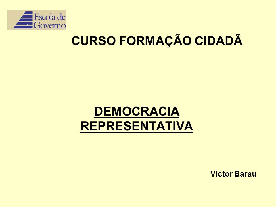 Democraciademos = povo, e kratos = autoridade Origem Conceito Moderno: Revoluções Francesa e Americana.